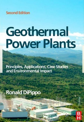 Book: Geothermal Power Plants (2nd edition), R. DiPippo