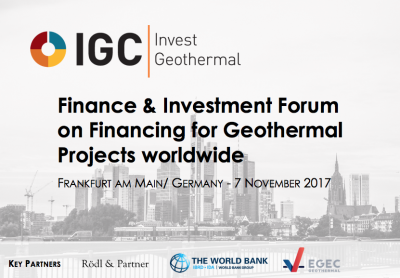IGC Invest Geothermal – Finance & Investment Forum, Frankfurt/ Germany – 7 Nov 2017