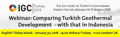Webinar Jan 30, 2018:  Geothermal development in Turkey and Indonesia – A Comparison