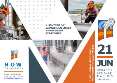 NZGA Seminar on Geothermal Asset Management Strategies, Taupo – June 21, 2018