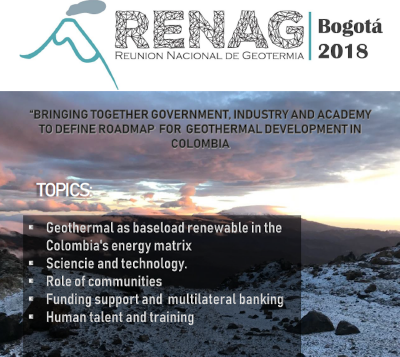 3rd Colombian National Geothermal Meeting (RENAG), Bogota, 11-15 Dec. 2018