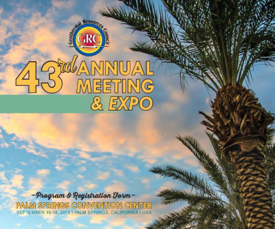 43rd GRC Annual Meeting & Expo, Palm Springs, California – 15-18 September 2019