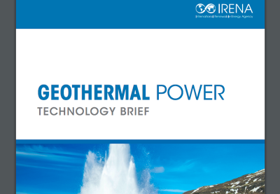 IRENA releases Geothermal Power Technology Brief
