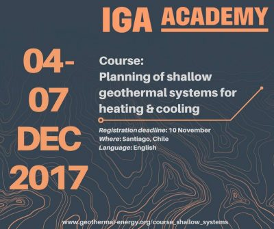 IGA Academy: Planning shallow geothermal systems, Santiago/ Chile, 4-7 Dec. 2017