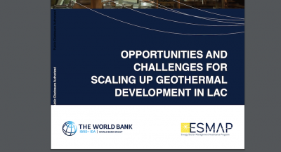 World Bank reports on the opportunities & challenges for scaling up geothermal development in LAC