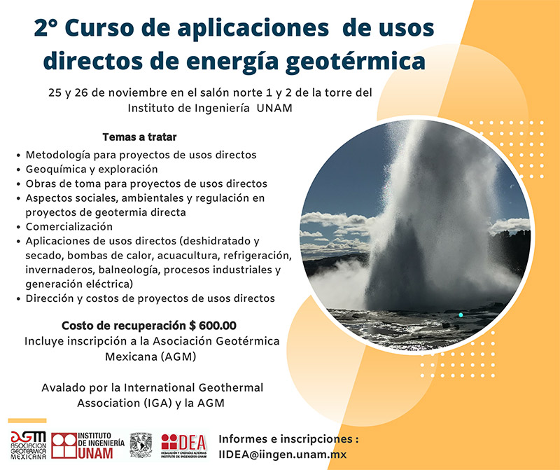 UNAM – Mexico – 2nd Course on Geothermal Direct Use Applications, November 25-26, 2019