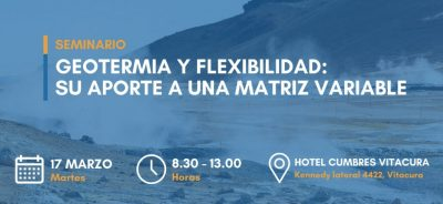 Chile – Seminar on Geothermal and Flexibility, 17 March 2020, Santiago de Chile
