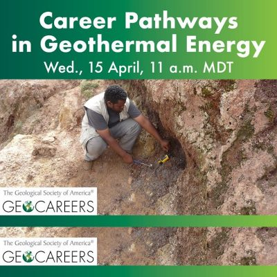 Webinar – GSA, Career Pathways in Geothermal Energy – April 15, 2020