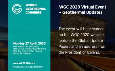 World Geothermal Congress 2020 – Virtual Event & Global Updates – April 27, 2020