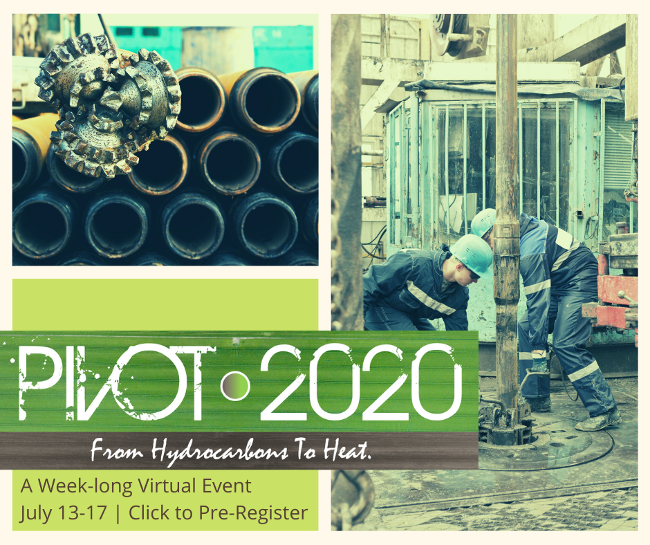 Pivot 2020, kicking off the geothermal decade – Virtual Event, July 13-17, 2020