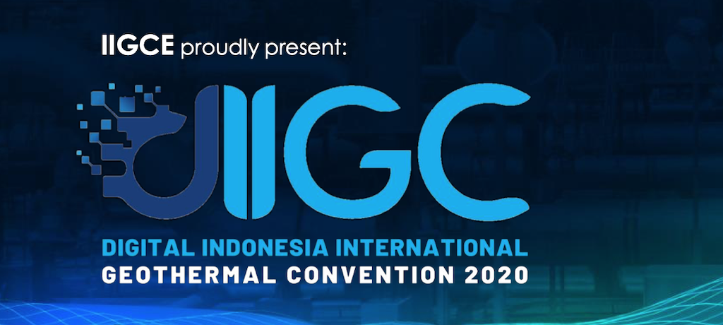 IIGCE to host Digital Indonesia Int'l Geothermal Convention, 8-10 Sept. 2020