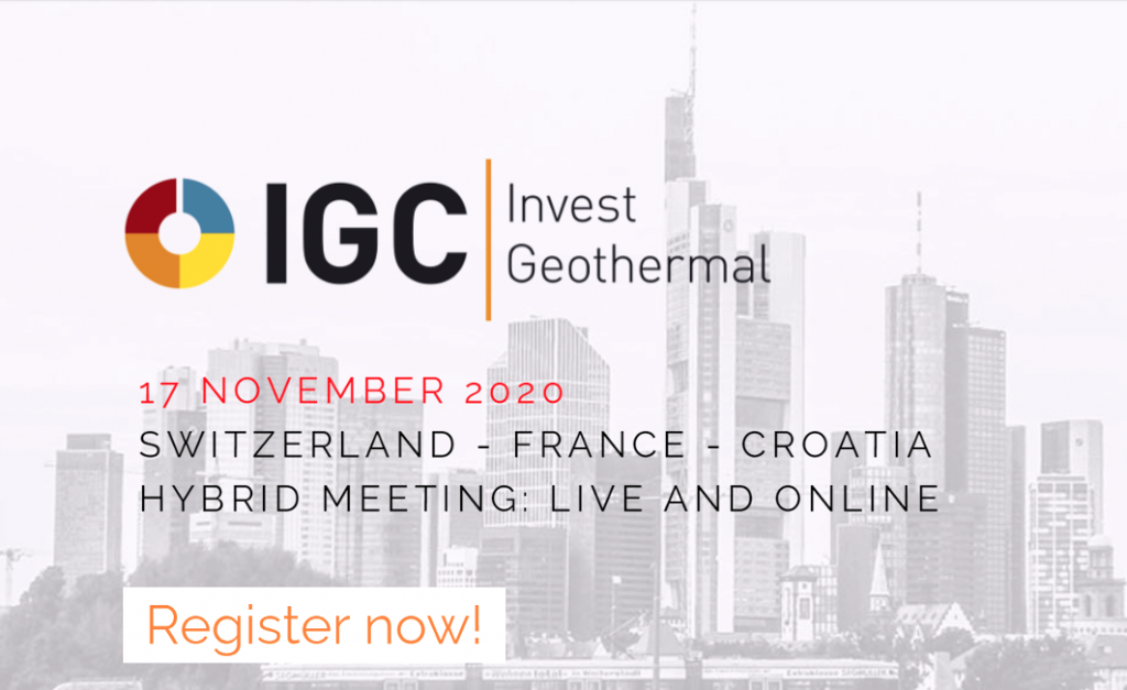 Geothermal markets & opportunities in Croatia, France, Switzerland – IGC Invest, Nov. 17, 2020