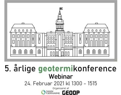 Webinar – 5th Annual Danish Geothermal Conference, Feb 24, 2021