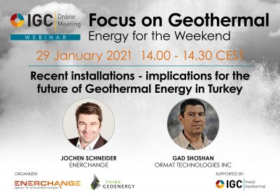 Webinar – Recent installations, implications for the future of geothermal in Turkey, Jan 29, 2021