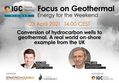 Webinar – Converting hydrocarbon wells to geothermal, April 23, 2021