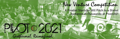 PIVOT2021 Geothermal Reimagined New Venture Competition