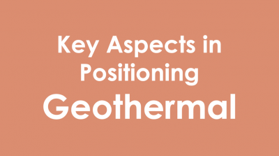 Positioning Geothermal – Determining key aspects