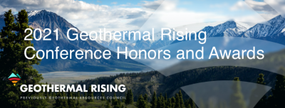 Nominations open for 2021 GRC Geothermal Honors & Awards