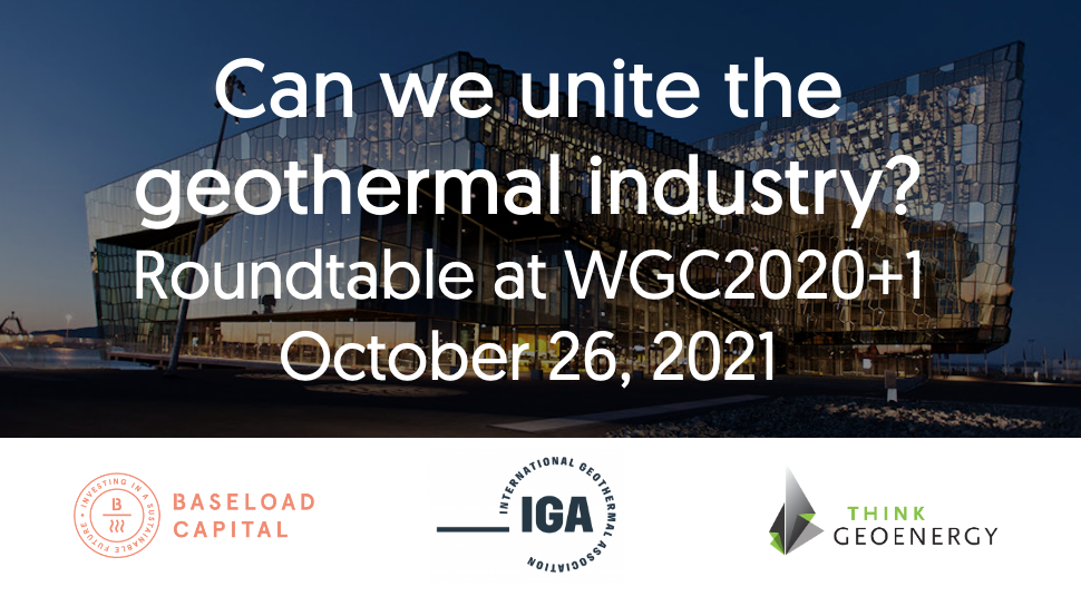 Uniting the geothermal industry – Join the roundtable at WGC2020+1